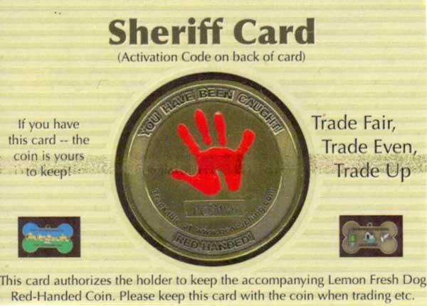 Red Handed geocoin Sheriff's Card